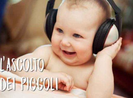 Ascolto dei piccoli