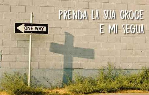 Prenda la sua croce